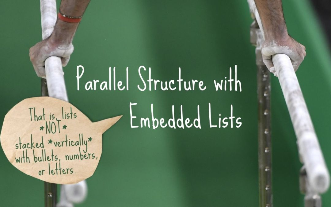 Parallel Structure in Embedded Lists