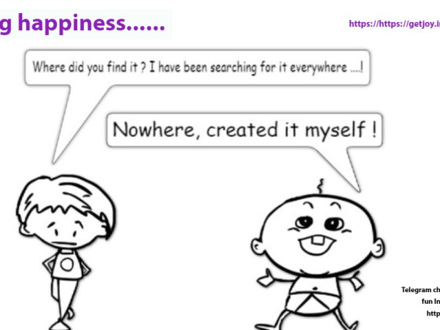 On finding happiness..