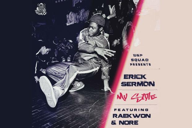 "Erick Sermon Calls On Raekwon & N.O.R.E. For Blazing ""My Style"""