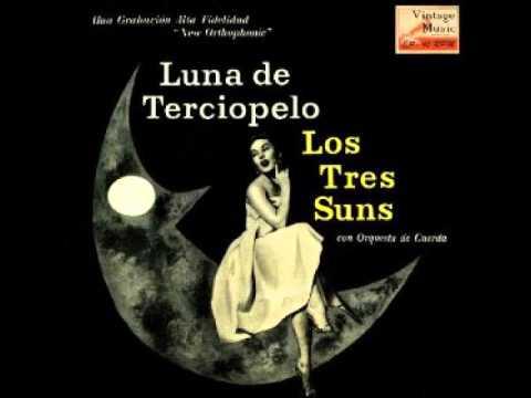 Samples: The Three Suns Velvet Moon