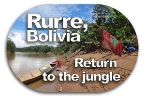 Rurrenabaque Bolivia Jungle Return Button