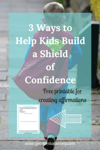 Building confidence | Teaching confidence to kids | Affirmations | Body language | Free printable | Self confidence for kids