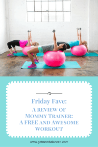 Mommy trainer has a free 15-day workout and nutrition program. Click to read more or pin and save for later!