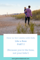 Limits are important for kids and parents- here are the questions to ask.