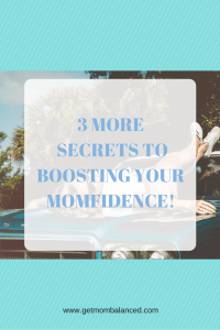 Moms need confidence in themselves: Learn how to build your momfidence. Click to read more or pin and save for later!
