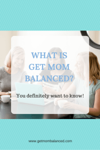 Get Mom Balanced is brought to you by a team of mom experts.