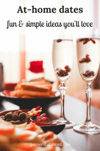 At-home date night ideas | Fun and easy dates for every couple | Simple and creative ways for quality time at home | How to make date night romantic even when you stay home