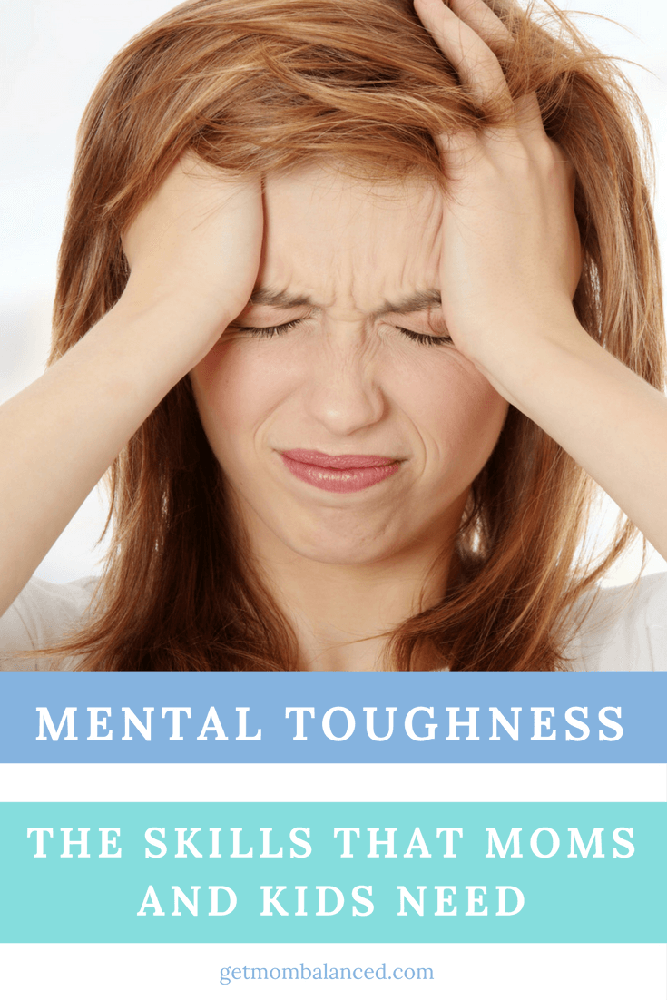Mental Toughness for Moms | Mental Skills for Kids | Learn how to be more mentally skilled | Life Skills for kids