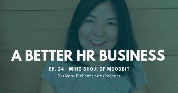 Growing an HR Tech Company - Moodbit