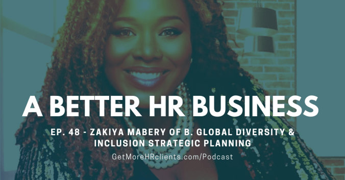 A Better HR Business - Zakiya Mabery of B Global Diversity and Inclusion Strategic Planning