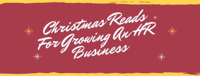 Christmas Reads For Growing An HR Business
