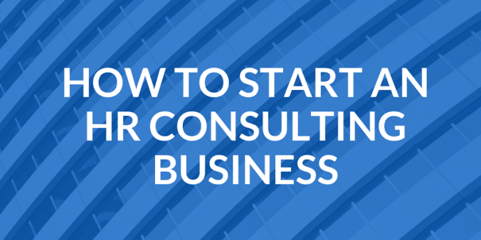 Advice On How To Start An HR Consulting Business mid
