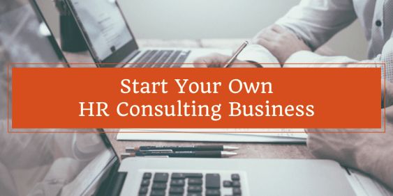 Course - How To Start Your Own HR Consulting Business