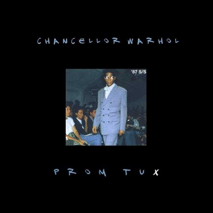 """New Music : Chancellor Warhol is fresher than a """"Prom Tux"""" [Audio]"""