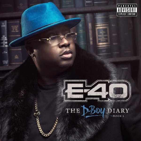 "Album Stream: E-40 - ""The D-Boy Diary Book 2"" [Audio]"