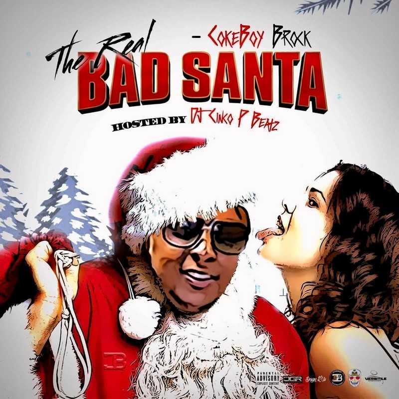 "New Project: Coke Boy Brock - ""The Real Bad Santa"" [Audio]"