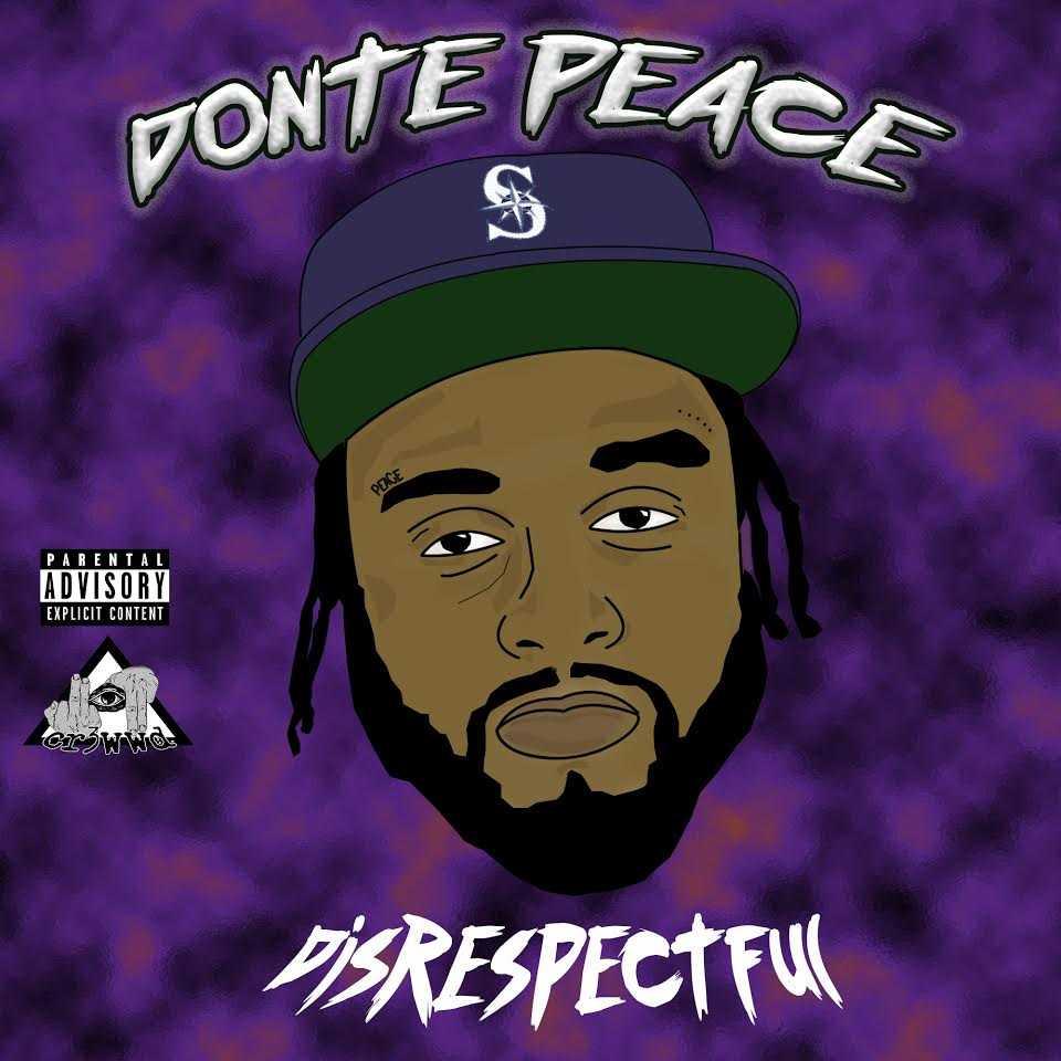 "Donte Peace - ""Disrespectful"" [Audio]"