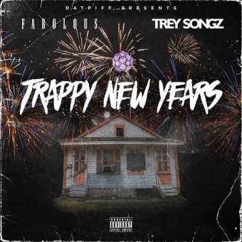 """New Project: Fabolous & Trey Songz – """"Trappy New Years"""" #TrappyNewYears [Audio]"""