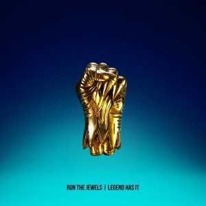 """Run The Jewels - """"Legend Has It"""" [Audio]"""