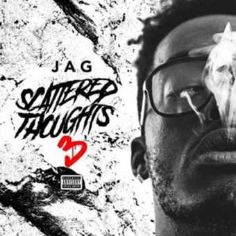 "New Project: CHUBBY JAG – ""SCATTERED THOUGHTS 3"" [Audio]"