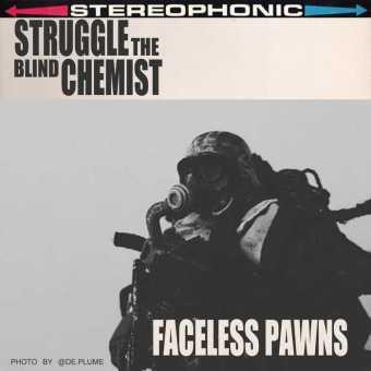 "Struggle The Blind Chemist – ""Faceless Pawns"" (Self Produced) [Audio]"