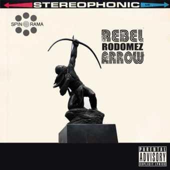 """Rebel Rodomez – """"Arrow"""" [Audio]"""