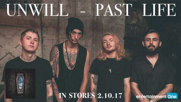 Unwill – Back Again   'Past Life' 2.10.17