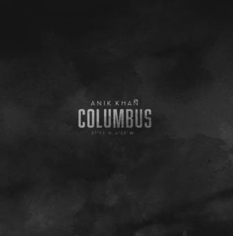 "New Music: Anik Khan – ""Columbus"" [Audio]"