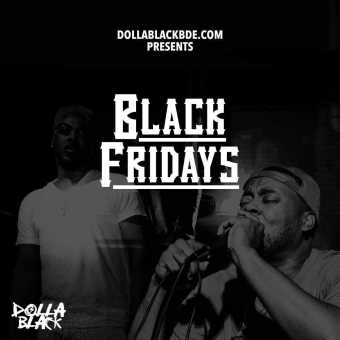"Dolla Black continues his Black Fridays series with ""Guess Who's Back"" [Audio]"