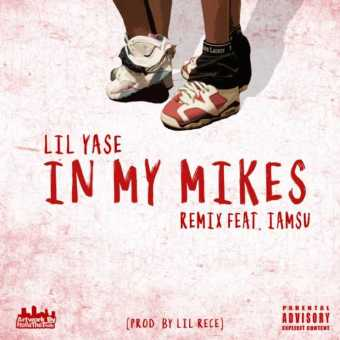 """Lil Yase feat. Iamsu! – """"In My Mikes"""" (Remix) [Audio]"""