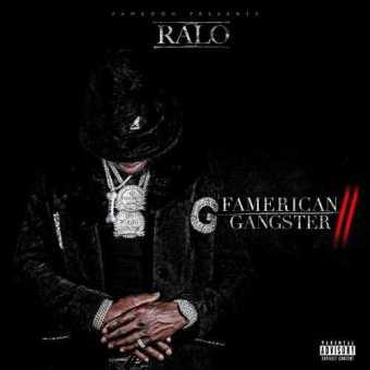 "Ralo Laflare – ""Famerican Gangster 2"" [Mixtape]"