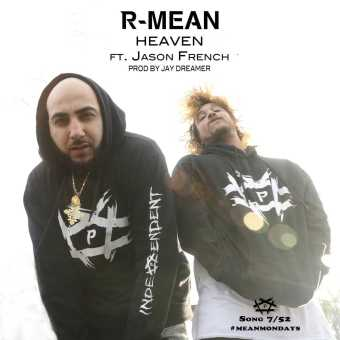 "WEST COAST RAP ARTIST R-MEAN UNVEILS NEW SINGLE ""HEAVEN"" FOR #MEANMONDAYS [AUDIO]"