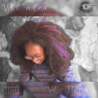 """Vitamin Cea – """"Vibe Therapy"""" [Audio]"""
