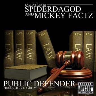 "SpiderDaGod Feat. Mickey Factz – ""Public Defender"" (Prod. By E. Smitty) [Audio]"