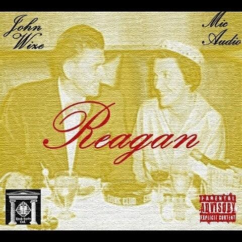 "New Project: John Wize & Mic Audio - ""Reagan"" [Audio]"