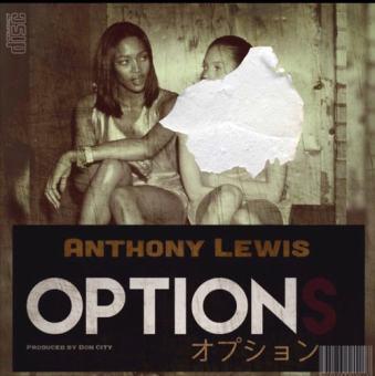 """Anthony Lewis – """"Options"""" [Audio]"""