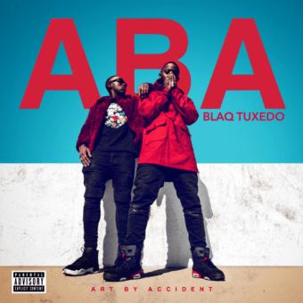 """Album Stream: Blaq Tuxedo – """"Art by Accident"""" [Audio]"""