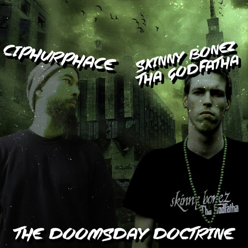 """Ciphurphace - """"The Doomsday Doctrine"""""""