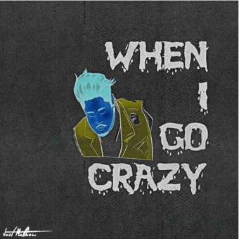 "Just Matthew – ""When I Go Crazy"" [Audio]"