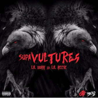 EP Stream: Lil Durk & Lil Reese – Supa Vultures [Audio]