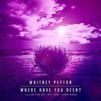 """Whitney Peyton Releases New Single """"Where Have You Been?"""" [Audio]"""