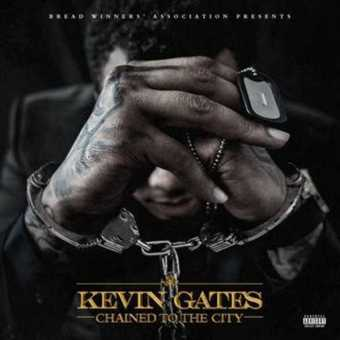 EP Stream: Kevin Gates | Chained To The City [Audio]