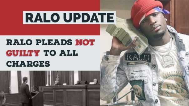 RALO UPDATE: Ralo Pleads Not Guilty to All Charges