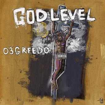New Project: 03 GREEDO | GOD LEVEL [Audio]