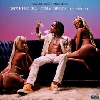 NEW MUSIC: WIZ KHALIFA FT. PROBLEM | GIN & DRUGS [AUDIO]