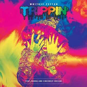 """Whitney Peyton Releases New Single """"Trippin"""" [Audio]"""