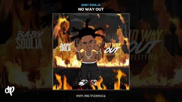Baby Soulja –  Daughter Freestyle [No Way Out EP]