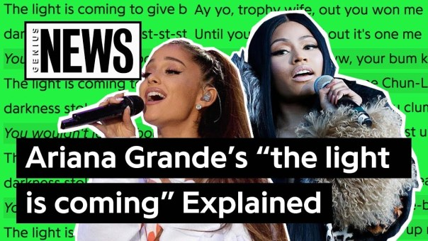 "Ariana Grande's ""the light is coming"" Explained 