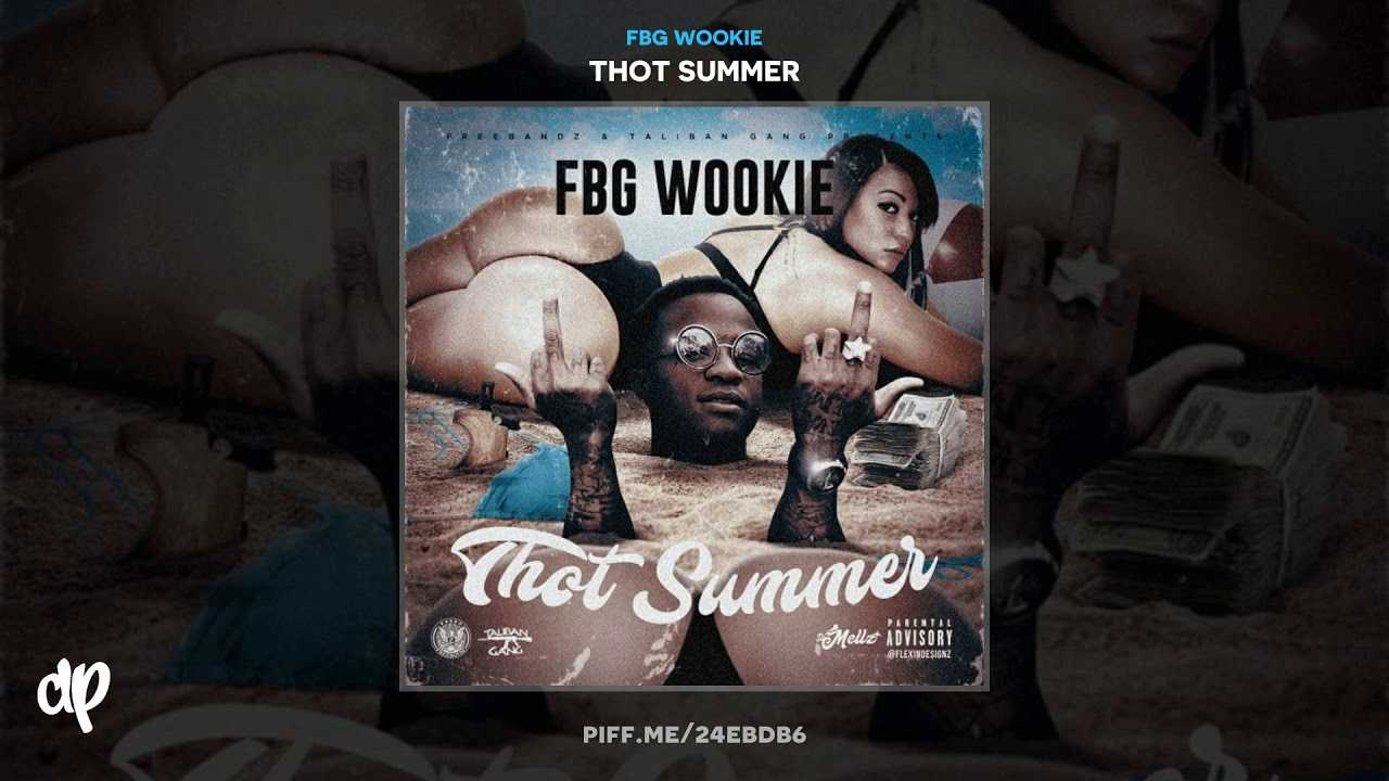 FBG Wookie - Hoes Goin Krazy [Thot Summer]