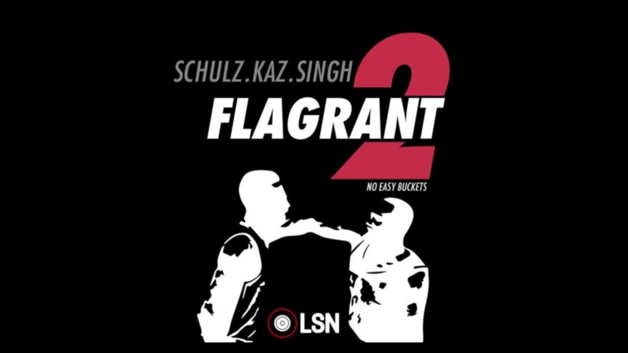 Flagrant 2: No Easy Buckets - Flagrant Chew